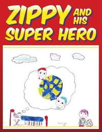 Zippy and His Super Hero by Nathan McTaggart image