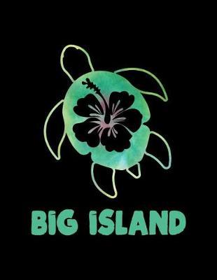 Big Island by Delsee Notebooks