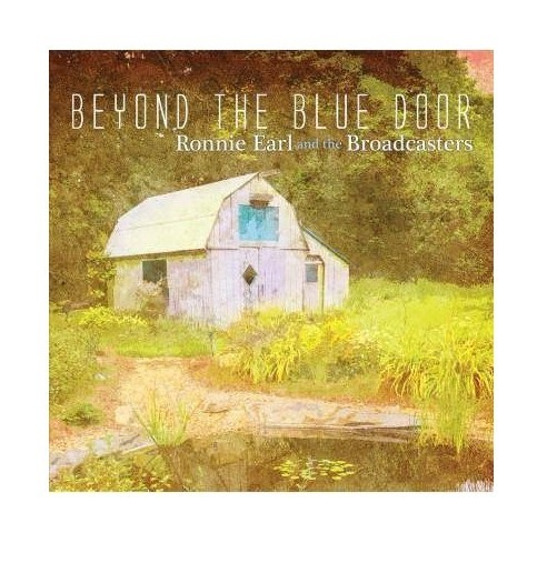 Beyond The Blue Door by Ronnie Earl And The Broadcasters