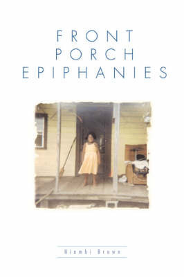 Front Porch Epiphanies by Niambi Brown image
