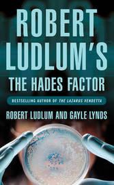 Robert Ludlum's the Hades Factor by Robert Ludlum image