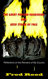 The Great Possum-Squashing and Beer Storm of 1962 by Fred Reed