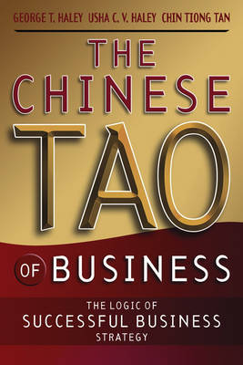 The Chinese Tao of Business by George T. Haley image