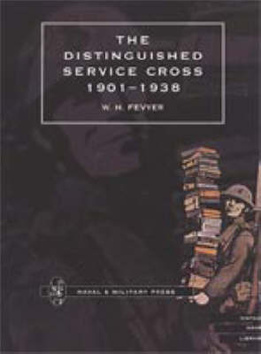 Distinguished Service Cross 1901-1938 by Fevyer