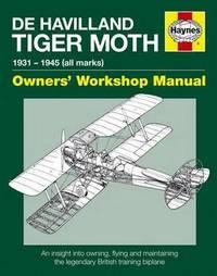 De Havilland Tiger Moth Manual Pb by Stephen Slater