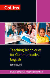Teaching Techniques for Communicative English by Jane Revell