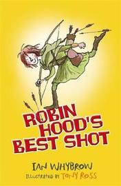 Robin Hood's Best Shot by Ian Whybrow