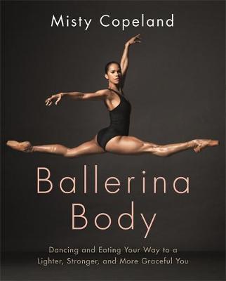 Ballerina Body by Misty Copeland image