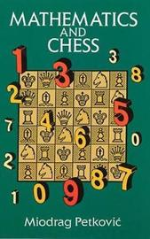 Mathematics and Chess by Miodrag S. Petkovic