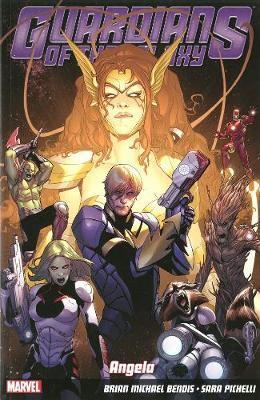 Guardians Of The Galaxy Volume 2: Angela by Brian Michael Bendis