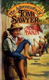The Adventures of Tom Sawyer by Mark Twain )