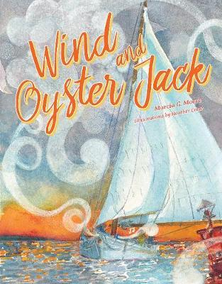 Wind and Oyster Jack by Marcia Moore