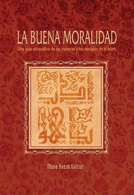 La Buena Moralidad by Musa Kazim Gulcur image
