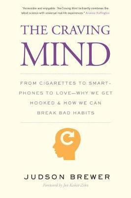 The Craving Mind by Judson Brewer