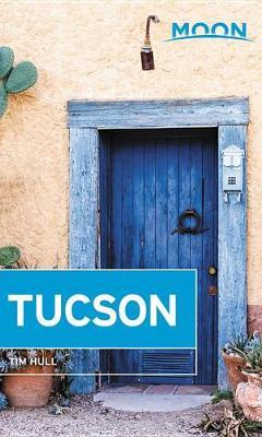 Moon Tucson (Second Edition) by Tim Hull image