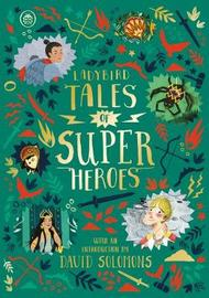 Ladybird Tales of Super Heroes by Sufiya Ahmed