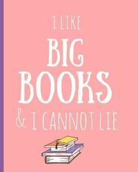 I Like Big Books & I Cannot Lie by Indio Wolf