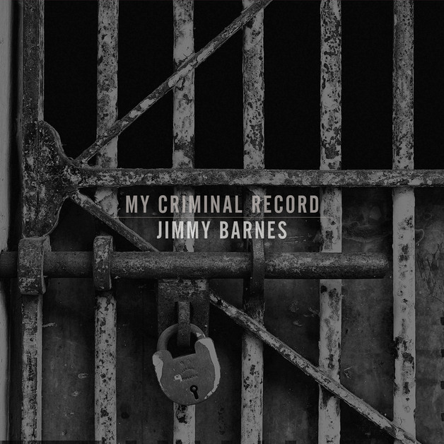 My Criminal Record (Deluxe) by Jimmy Barnes