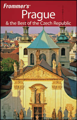 Frommer's Prague and the Best of the Czech Republic by Hana Mastrini image