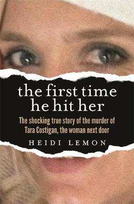 The First Time He Hit Her by Heidi Lemon