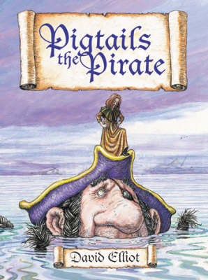 Pigtails the Pirate by David Elliot image