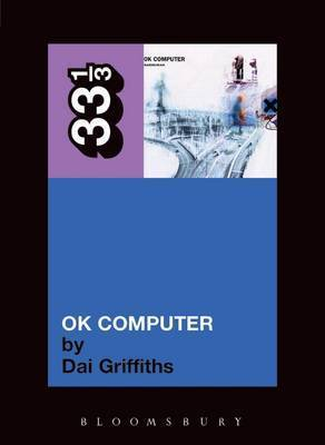 Radiohead's OK Computer by Dai Griffiths