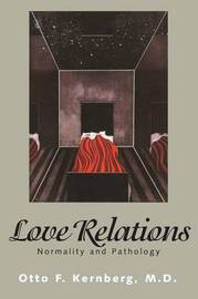 Love Relations by Otto Kernberg