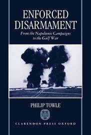 Enforced Disarmament by Philip Towle image
