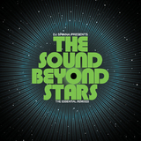 Dj Spinna Present The Sound Beyond Stars The Essential Remixes (LP) by Various Artists