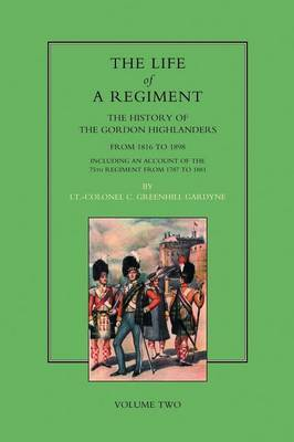Life of a Regiment by Greenhill Gardyne image
