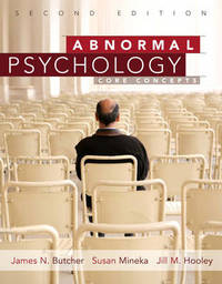 Abnormal Psychology: Core Concepts by James N. Butcher image