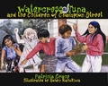Watercress Tuna & the Children of Champion Street by Patricia Grace