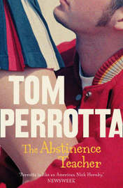 The Abstinence Teacher by Tom Perrotta image