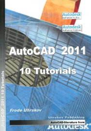 AutoCAD 2011 - 10 Tutorials by Frede Uhrskov