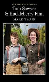 Tom Sawyer & Huckleberry Finn by Mark Twain )
