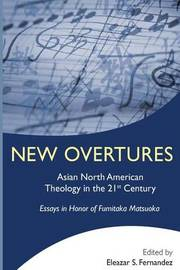 New Overtures by Eleazar S Fernandez