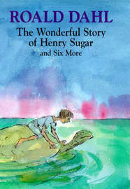 The Wonderful Story of Henry Sugar by Roald Dahl image