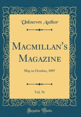 MacMillan's Magazine, Vol. 76 by Unknown Author image