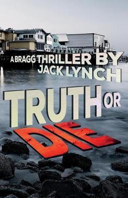 Truth or Die by Jack Lynch image