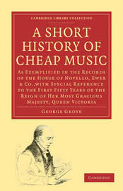 Cambridge Library Collection - Music by George Grove