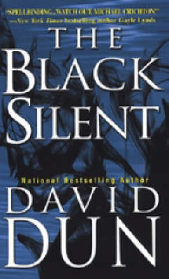 The Black Silent by David Dun image