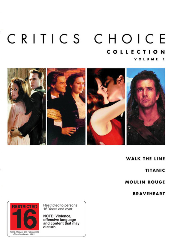 Critics Choice Collection - Vol. 1 (Walk The Line / Titanic / Moulin Rouge / Braveheart) (4 Disc Set) on DVD