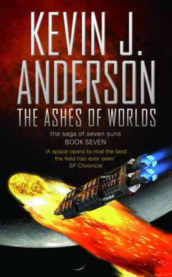 The Ashes of Worlds (Saga of the Seven Suns #7) by Kevin J. Anderson
