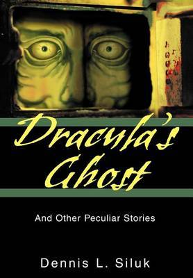 Dracula's Ghost by Dennis L Siluk image