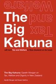 The Big Kahuna by Gareth Morgan