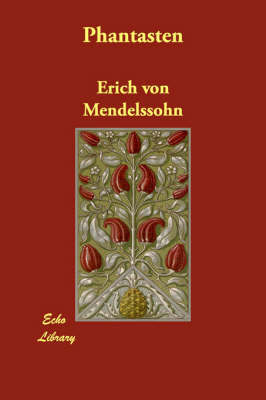 Phantasten by Erich von Mendelssohn