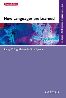 How Languages are Learned by Patsy M. Lightbown