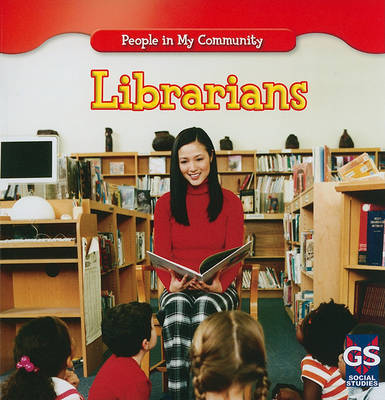 Librarians by Jacqueline Laks Gorman