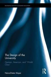 The Design of the University by Heinz-Dieter Meyer
