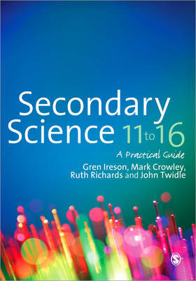 Secondary Science 11 to 16 by Gren Ireson